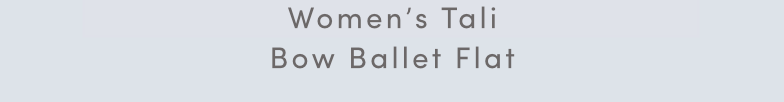 Women's Tali Bow Ballet Flat