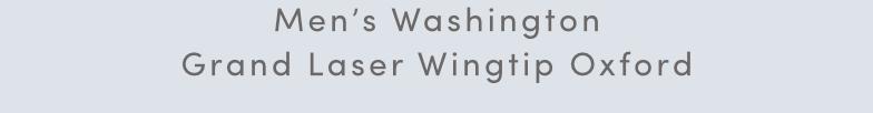 Men's Washington Grand Laser Wingtip Oxford