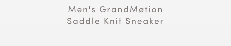 MEN'S GRANDMOTION SADDLE KNIT SNEAKER