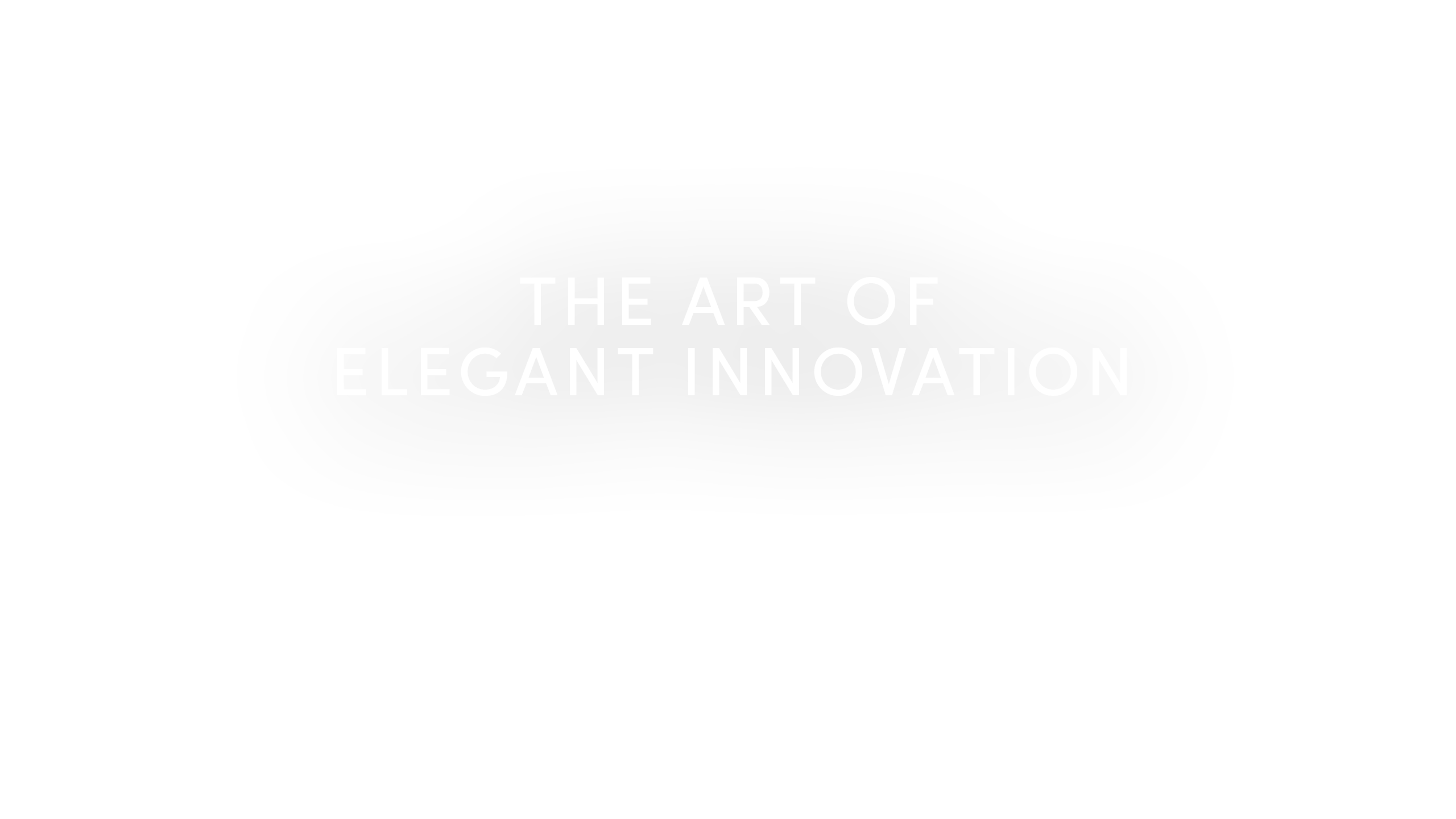 THE ART OF ELEGANT INNOVATION
