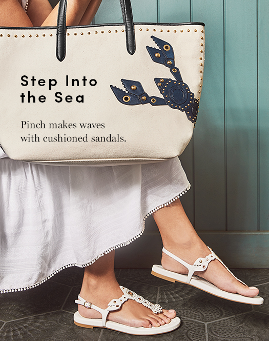 Step into the Sea: Pinch makes waves with cushioned sandals.