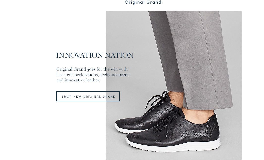 Innovation Nation. Original Grand goes for the win with laser-cut perforations, techy neoprene and innovative leather. Shop New Original Grand.