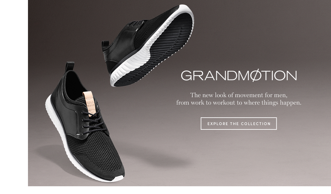 Grandmotion. The new look of movement for men, from work to workout to where things happen. Explore the Collection