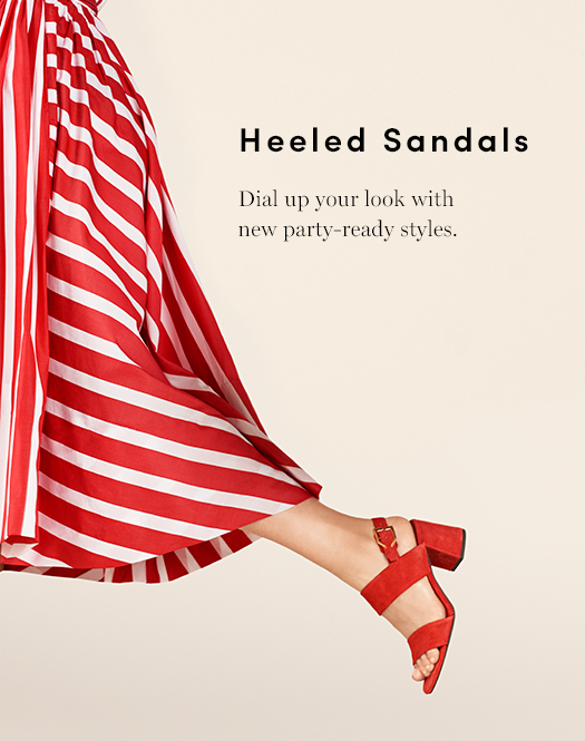 Heeled Sandals - Dial up your look with new party-ready styles