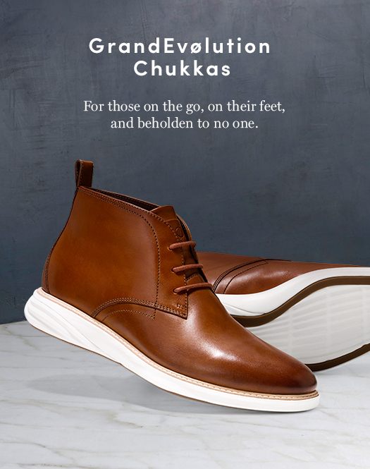 GrandEvolution Chukkas: For those on the go, on their feet, and beholden to no one.