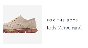 For the Boys - Kids' ZeroGrand