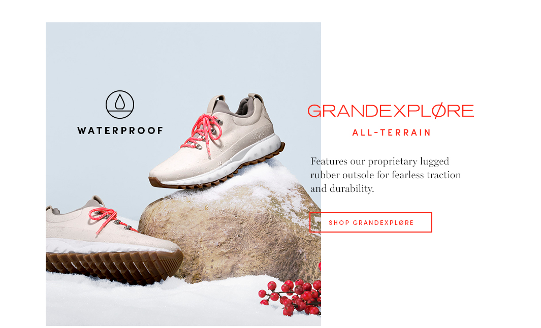 GrandExplore All-Terrain: Features our proprietary lugged rubber outsole for fearless traction and durability