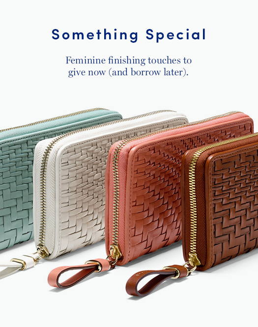 Something Special: Feminine finishing touches to give now (and borrow later).