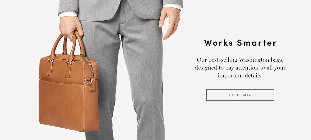 Works Smarter - Our best-selling Washington bags, designed to pay attention to all your important details.
