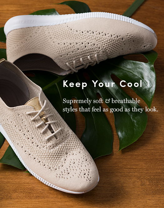 Keep Your Cool: Supremely soft & breathable styles that feel as good as they look.