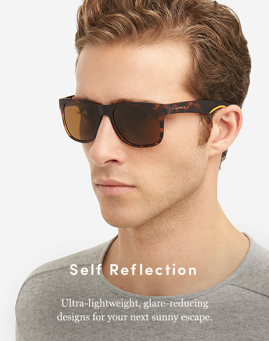 Self Reflection - Ultra-lightweight, glare-reducing designs for your next sunny escape.