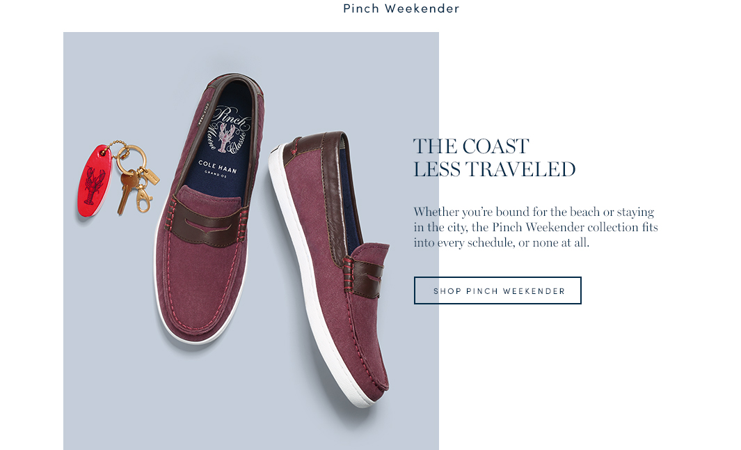 The Coast Less Traveled. Whether you're bound for the beach or staying in the city, the Pinch Weekender collection fits into every schedule, or none at all. Shop Pinch Weekender.