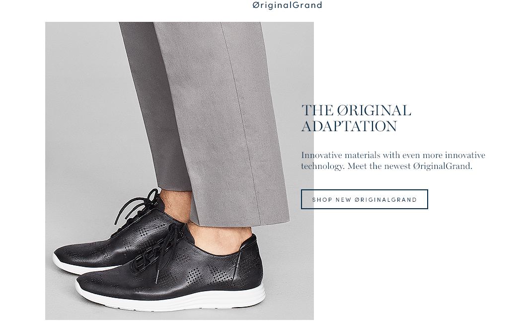 The Original Adaptation. Innovative material with even more innovative technology. Meet the newest OriginalGrand. Shop New OriginalGrand