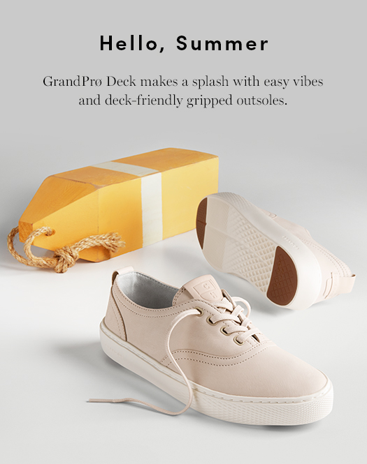 Hello, Summer! GrandPro Deck makes a splash with easy vibes and deck-friendly gripped outsoles.