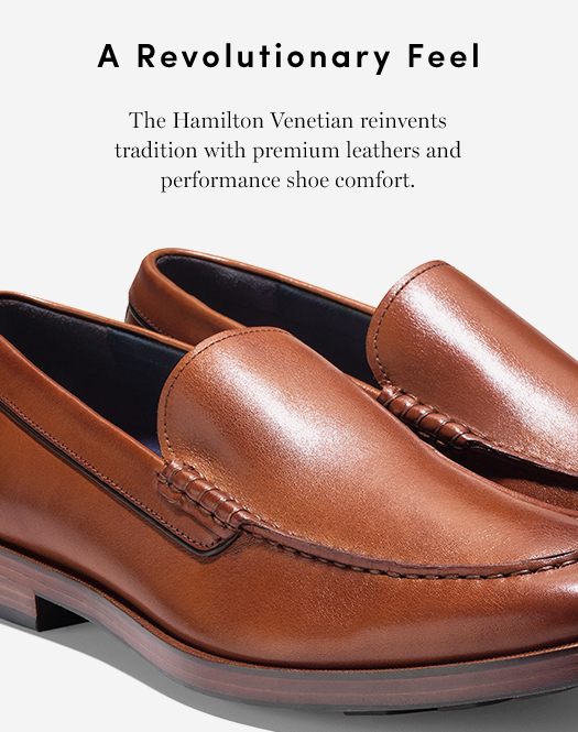 A Revolutionary Feel - The Hmailton Venetian reinvents tradition with premium leathers and performace shoe comfort.
