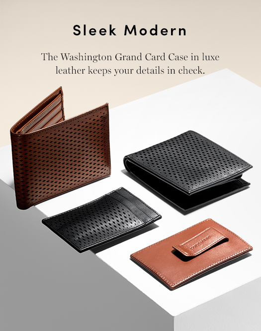 Sleek Modern - The Washington Grand Card Care in luxe leather keeps your details in check.