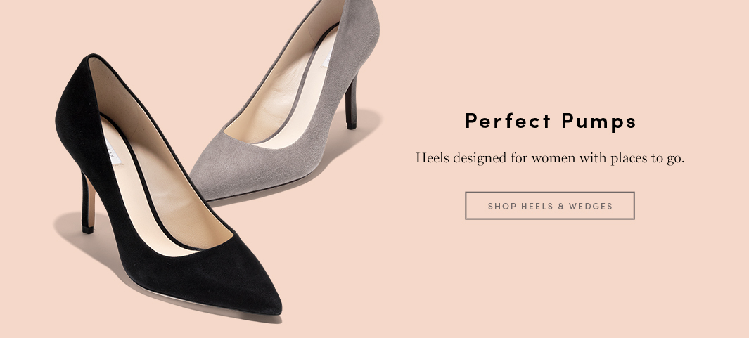Perfect Pumps: Heels designed for women with places to go.