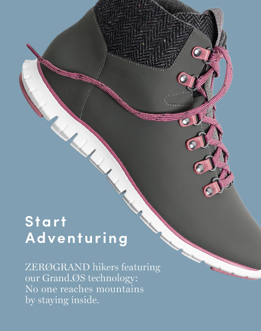 Start Adventuring: ZERØGRAND hikers featuring our Grand.ØS technology: No one reaches mountains by staying inside.