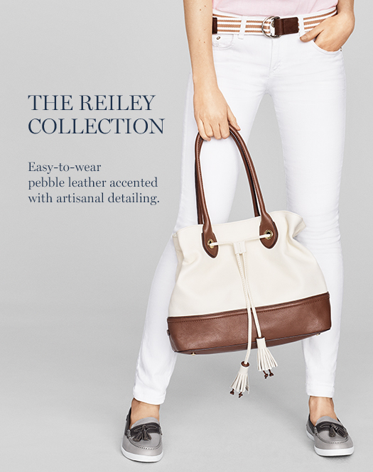 The Reiley Collection: Easy-to-wear pebble leather accented with artisanal detailing.