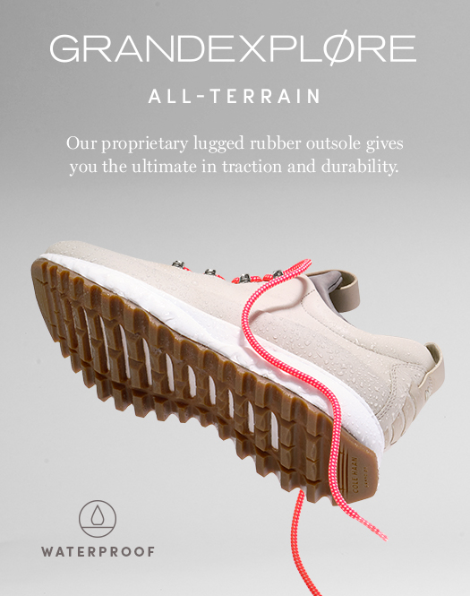 GRANDEXPLØRE All-Terrain Our proprietary lugged rubber outsole gives you the ultimate in traction and durability.