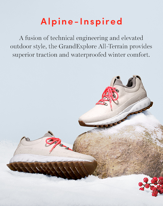 A fusion of technical engineering and elevated outdoor style, the GrandExplore All-Terrain provides superior traction and waterproofed winter comfort.
