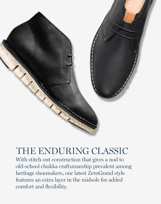 The Enduring Classic: With stitch out construction that gives a nod to old-school chukka craftsmanship prevalent among heritage shoemakers, our latest ZerøGrand style features an extra layer in the midsole for added comfort and flexibility.