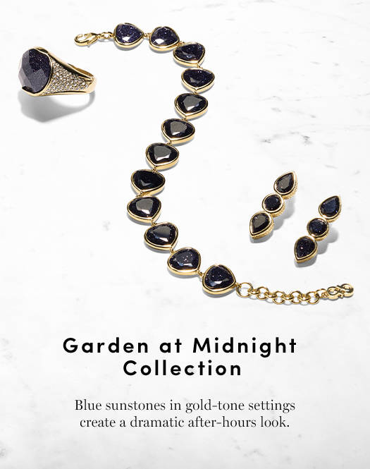 Garden at Midnight Collection: Blue sunstones in gold-tone settings create a dramatic after-hours look.