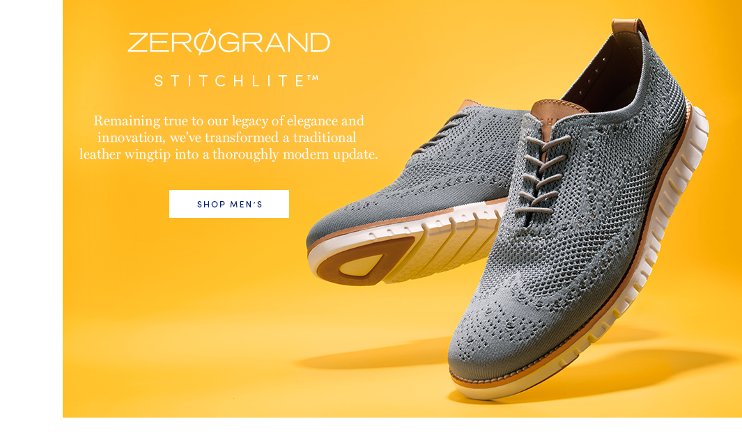 ZEROGRAND Stitchlite: Remaining true to our legacy of elegance and innovation, we've transformed a traditional leather wingtip into a thoroughly modern update