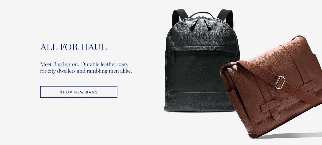All for Haul. Meet Barrington: Durable leather bags for city dwellers and rambling men alike.