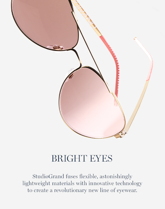 Bright Eyes: StudiøGrand fuses flexible, astonishingly lightweight materials with innovative technology to create a revolutionary new line of eyewear.