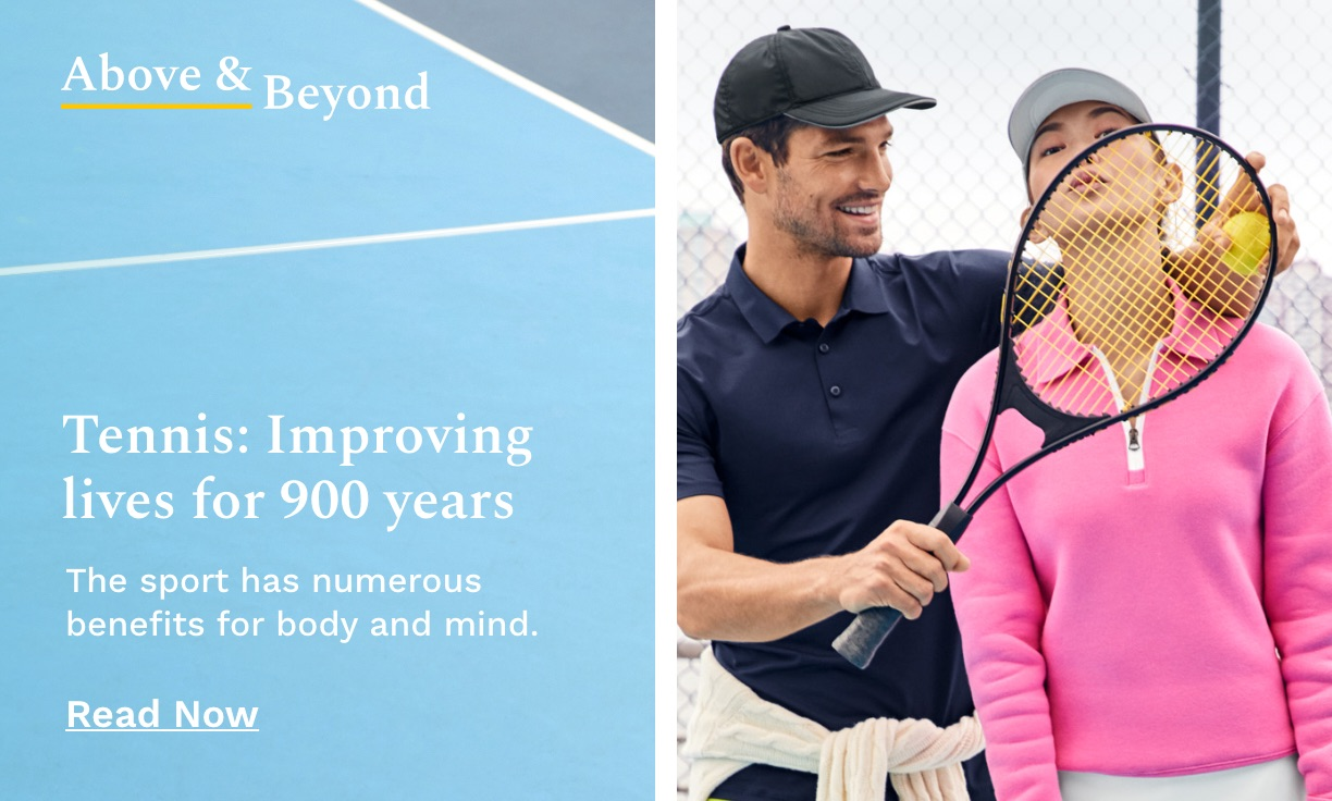 Tennis: Improving Lives for 900 Years