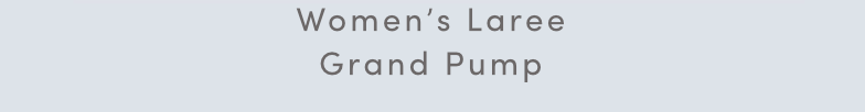 Women's Laree Grand Pump