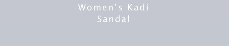WOMEN'S KADI SANDAL
