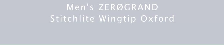 MEN'S ZEROGRAND STITCHLITE WINGTIP OXFORD