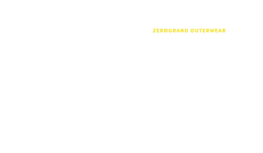 ZEROGRAND OUTERWEAR