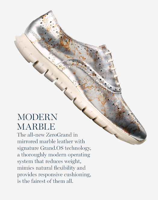 Modern Marble: The all-new ZerøGrand in mirrored marble leather with signature Grand.OS technology, a thoroughly modern operating system that reduces weight, mimics natural flexibility and provides responsive cushioning, is the fairest of them all.