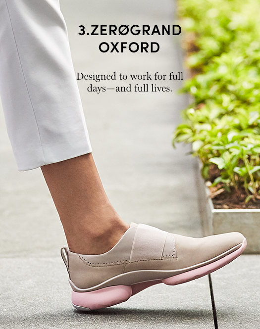 Zerogrand Oxford - Designed to Work For Full Days - and Full Lives
