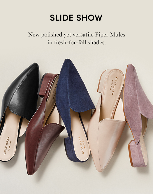 Slide Show - New polished yet versatile Piper Mules in fresh-for-fall shades