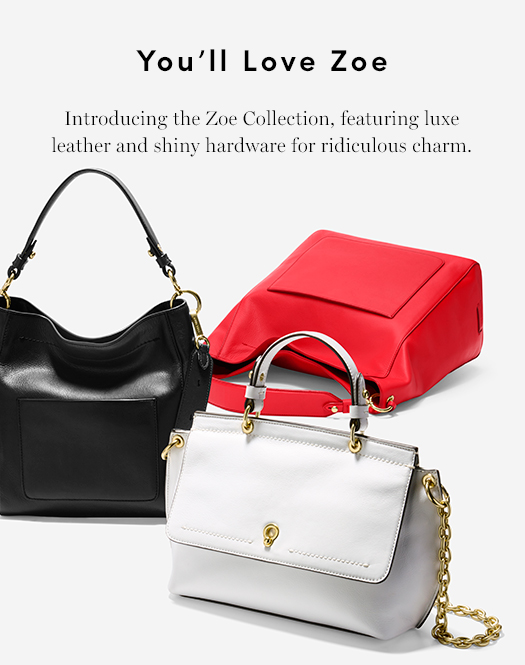 Introducing the Zoe Collection, featuring luxe leather and shiny hardware for ridiculous charm.