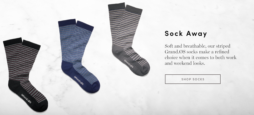 Sock Away: Soft and breathable, our striped Grand.OS socks make a refined choice when it comes to both work and weekend looks.