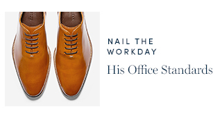 Nail the Workday - His Office Standards