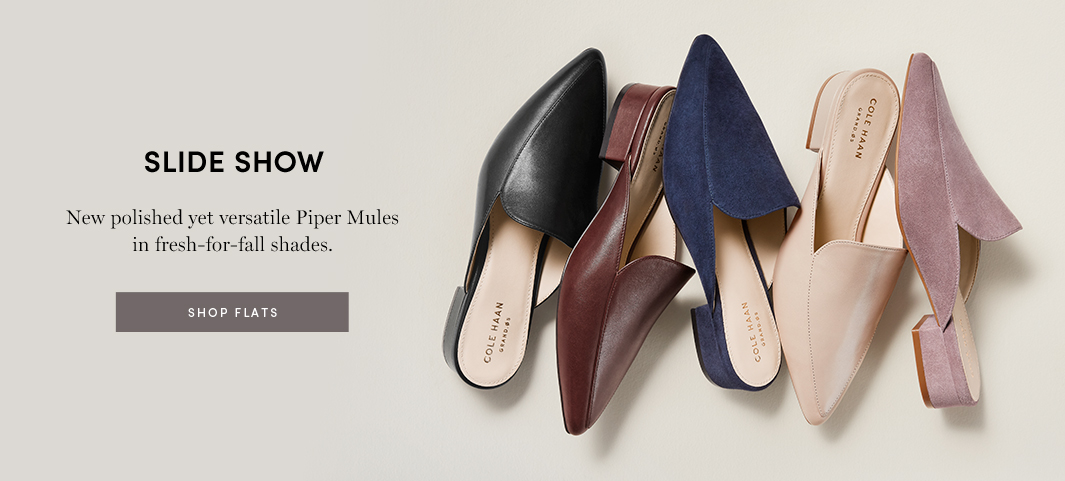 Slide Show - New polished yet versatile Piper Mules in fresh-for-fall shades.