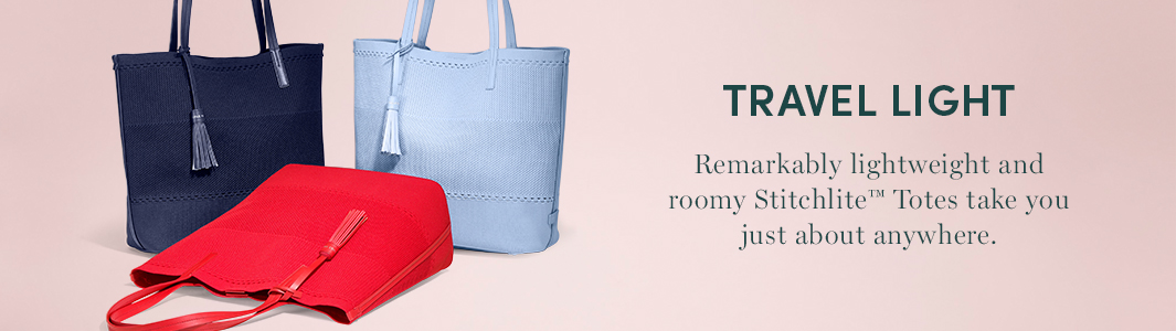 Travel Light. Remarkably lightweight  and roomy Stitchlite Totes take you just about anywhere