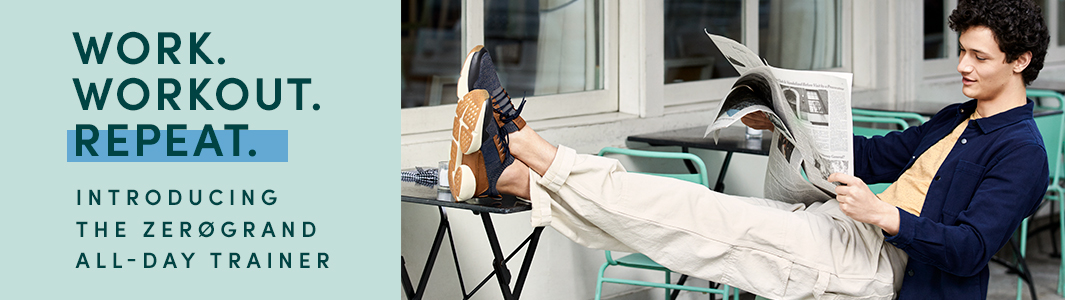 Work. Workout. Repeat. Introducing the Zerogrand All-Day Trainer