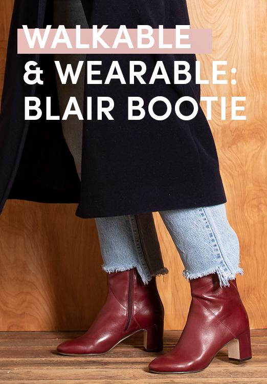 Walkable & Wearable: Blair Bootie.