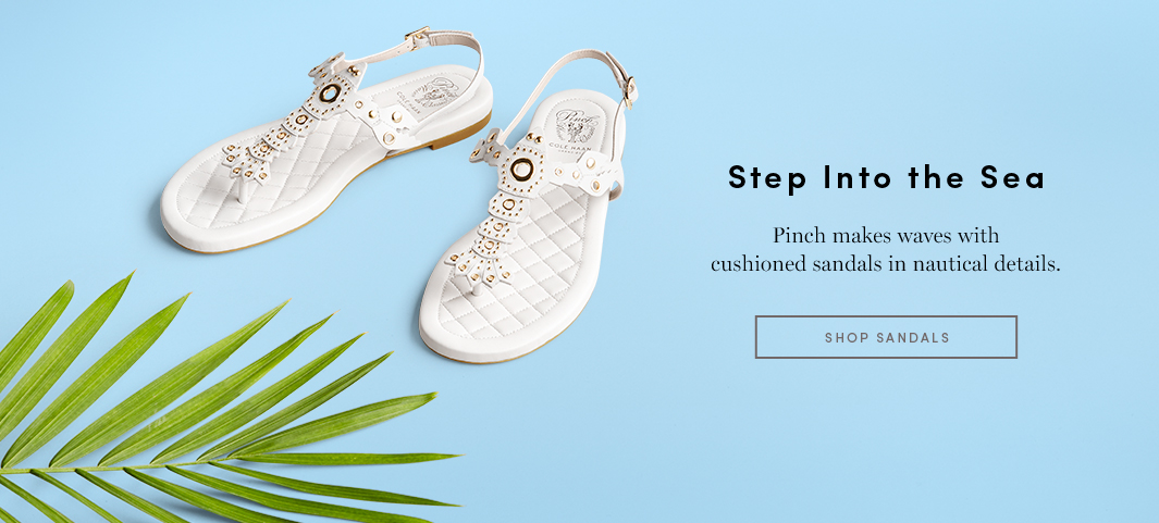 Step into the Sea - Pinch makes waves with cushioned sandals in nautical details.