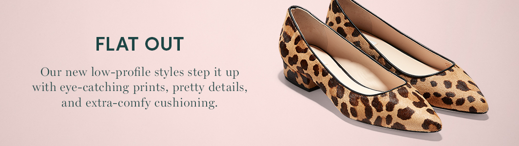 Flat Out. One new low-profile styles step it up with eye-catching prints, pretty details, and extra-comfy cushioning