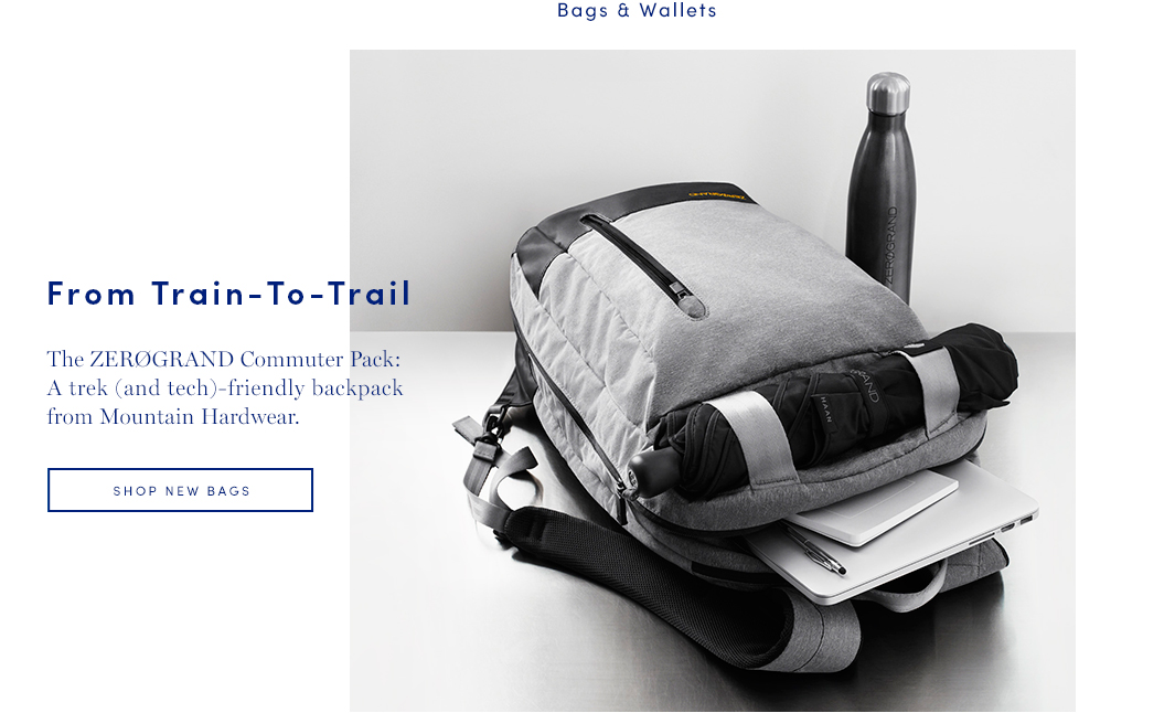 The ZEROGRAND Commuter Pack: A trek (and tech)-friendly backpack from Mountain Hardwear. Shop New Bags