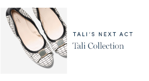 Tali's Next Act - Tali Collection