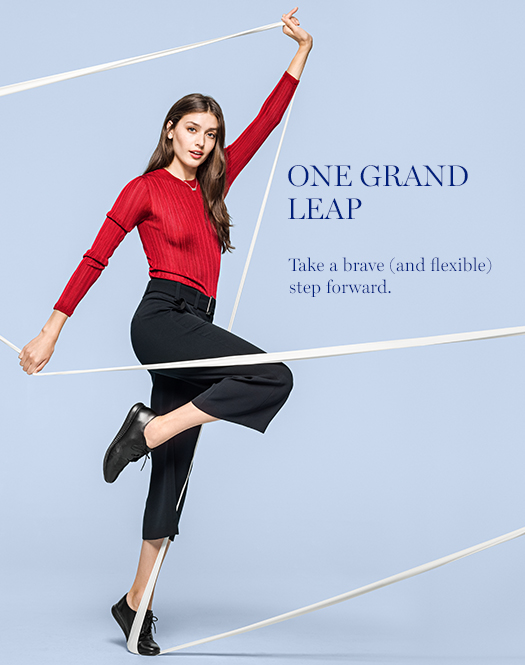 One Grand Leap: Take a brave (and flexible) step forward.